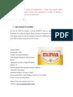 Trabalho Sobre a Cerveja ITAIPAVA Segunda Parte Atualizada