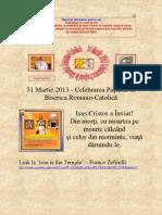 31 Martie 2013 - Celebrarea Paştelui în Biserica Romano-Catolică din Popeşti – Leordeni - România