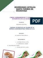 Control Estadístico de Calidad de La Empresa Agro-industrial Pomalca S.A.A