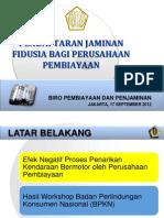 Bapepam Sosialisasi PMK 130 Pendaftaran Jaminan Fidusia Bagi Perusahaan Pembiayaan