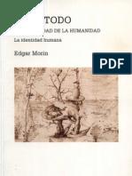Morin Edgar - El Metodo 5 La Humanidad de La Humanidad