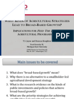 WHAT KINDS OF AGRICULTURAL STRATEGIES LEAD TO BROAD-BASED GROWTH?