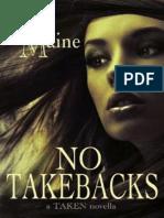 Maine Kelli-No Take Backs a Taken Novella