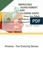Improving Achievement and Closing Gaps