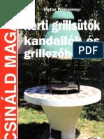 Kerti.grillsutok.kandallok.es.Grillezohelyek Bit Book