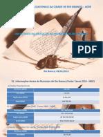 Apresentação - UM RETRATO DA EDUCAÇÃO NO MUNICÍPIO DE RIO BRANCO