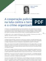 A cooperação policial na luta contra o terrorismo e o crime organizado