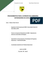 AFERIÇÃO DO EQUIPAMENTO ESPARGIDOR DE ASFALTO