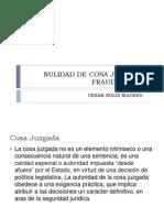 Tema 13 - La Nulidad de Cosa Juzgada Fraudulenta y La Necesidad de Una Reforma Urgente o de Una Sepultura Eterna
