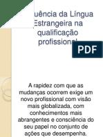 Influência da Língua Estrangeira na qualificação profissional