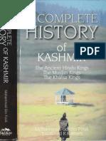 A COMPLETE HISTORY OF KASHMIR  The Ancient Hindu Kings  The Muslim kings The Khalsa Kings