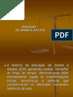 Educação Jovens e Adultos 2007