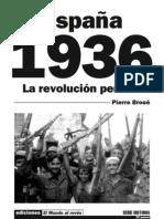 Pierre Broue Espana 1936 La Revolucion Perdida