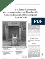 Analisis de La Ferro-resonancia en Transformadores de Distribucion Conectados Con Cable Monopolar Apantallado