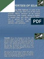 Properties of Silk Presentation