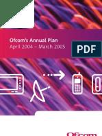 OFCOM Annual Plan 2004-2005