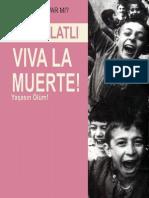 Alev Alatlı - Viva La Muerte