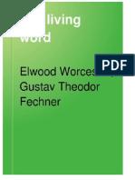 Fechner Gustav. the Living Word