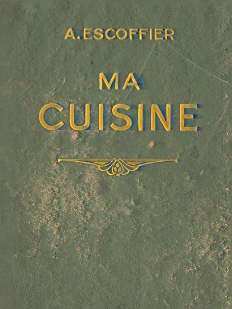 Auguste escoffier 1934 flamarion ma cuisine for Auguste escoffier ma cuisine book