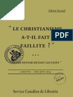 Le Christianisme a-t-il Fait Faillite - Notre Devoir Devant Les Faits 1954
