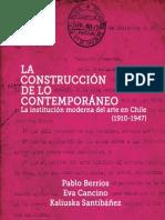 La construcción de lo contemporáneo, la institución moderna del arte en Chile
