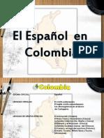Español en Colombia Presentación oka