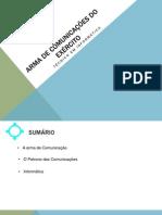ARMA DE COMUNICAÇÕES DO