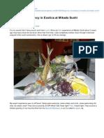 Spot on Consistency in Exotics at Mikado Sushi