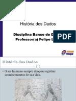 01 Historia Dos Dados