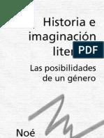 Historia e imaginación literaria - Noé Jitrik