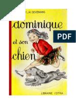 Langue Française Lecture Courante CP CE1 Dominique et son chien Chaulet Sevenans 1963
