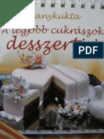 Aranykukta - A legjobb cukrászok desszertjei