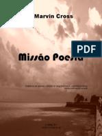 Marvin Cross- MISSÃO POESIA