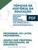 TÓPICOS DE HISTÓRIA DA EDUCAÇÃO - intensivo