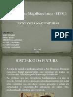 APRESENTAÇÃO - PATOLOGIA NAS PINTURAS