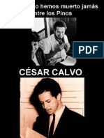 César Calvo - Nosotros no hemos muerto jamás entre los pinos - poesía en el Cusco