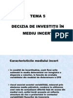 Decizia de Investitii in Mediu Incert