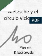 Klossowski Pierre - Nietzsche y El Circulo Vicioso