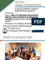 Health Seeking Behaviour Among Mbararan Adolescents-rose Charities Internal Meeting Kampala 2013