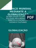 oespaomundialmedianteaglobalizao-090322170518-phpapp01
