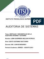 Auditoria Interna y Externa, Ventajas - Desventajas