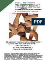 Toleranta Tolerance Толерантность 宽容  التسامح