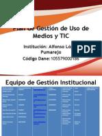 IE  Alfonso López Pumarejo Formato_Plan_de_Gestion_de_Uso_de_Medios_y_TIC - copia (1) (3)