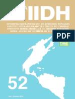 STAVENHAGEN, Rodolfo. Cómo hacer que la DNUDPI sea efectiva (141-170) y Las identidades indígenas en América Latina (171-190)