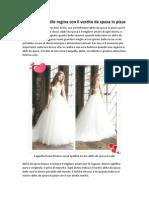 Mostra Il Tuo Stile Regina Con Il Vestito Da Sposa in Pizzo