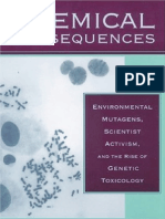 Chemical Consequences Environmental Mutagens, Scientist Activism, And the Rise of Genetic Toxicology