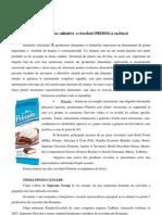 Analiza calitativă  a ciocolatei PRIMOLA cu frişcă