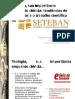 Teologia, Palestra SETEBAN