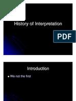 History of Interpretation