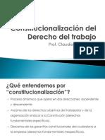 Constitucionalizacion Del Derecho Del Trabajo